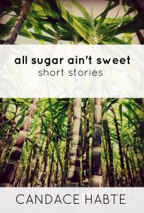 all-sugar-aint-sweet_book-cover_final
